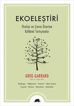 Ekoeleştiri - Ekoloji ve Çevre Üzerine Kültürel Tartışmalar