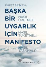 Başka Bir Uygarlık İçin Manifesto