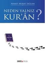 Neden Yalnız Kur'an?