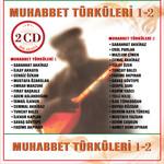 Muhabbet Türküleri 1-2 (2CD)