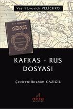 Kafkas - Rus Dosyası