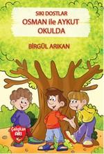 Sıkı Dostlar - Osman ile Aykut Okulda