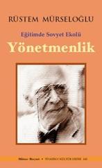 Eğitimde Sovyet Ekolü Yönetmenlik