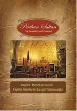 Perihan Sultan - Üç Perdelik Tarihi Temaşa