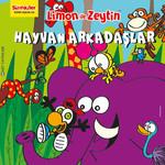 Limon ile Zeytin - Hayvan Arkadaşlar