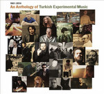 An Anthology of Turkish Experimental Music