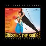 Crossing The Bridge - İstanbul Hatırası LP (Turuncu Renk 180gr)