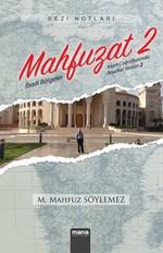 Mahfuzat-İslam Coğrafyasında Seyahat Notları 2