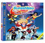 Dc Süper Hero Girls: Hero Of The Year - Dc Süper Hero Girls: Yilin Kahramani