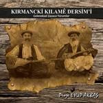 Kirmancki Kilame Dersim'i (Geleneksel Zazaca Yorumlar)