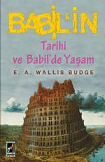Babil'in Tarihi ve Babil'de Yaşam