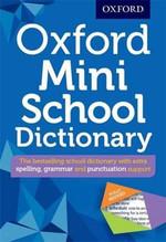 Oxford Mini School Dictionary (Oxford Dictionary)