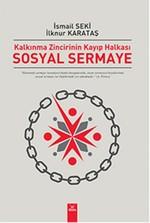 Sosyal Sermaye - Kalkınma Zincirinin Kayıp Halkası