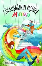 Miniko - Gökkuşağının Peşinde