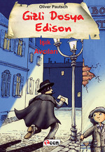Gizli Dosya Edison-Işık Avcıları