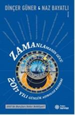 Zamanlamanın Gücü - 2017 Yılı Günlük Astroloji Rehber