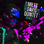 Miles Davis Quintet: Freedom Jazz Dance- The Bootleg Vol:5 [3 CD]