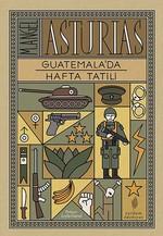 Guatemala'da Hafta Tatili