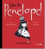 Sobe, Ben Penelope!