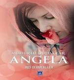 Mühürlü Dudaklar Angela