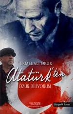 Atatürk'ten Özür Diliyorum