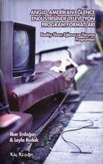 Anglo-Amerikan Eğlence Endüstrisinde Televizyon Program Formatları
