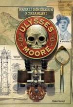 Ulysses Moore 15 - Hayali Denizleri