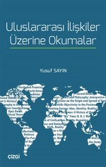 Uluslararası İlişkiler Üzerine Okumalar