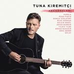 Tuna Kiremitçi ve Arkadaşları Plak