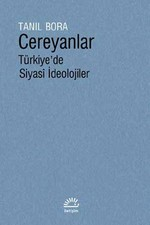 Cereyanlar-Türkiye'de Siyasi İdeolojiler