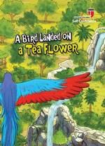 A Bird Landed On A Tea Flower-Self Confidence