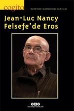 Cogito Sayı 85 - Jean-Luc Nancy Felsefe'de Eros