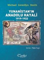Yunanistan'ın Anadolu Hayali 1919 - 1922