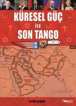 Küresel Güç İle Son Tango