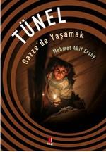 Tünel-Gazze'de Yaşamak