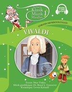 Klasik Müzik Masalları-Vivaldi