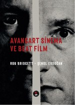 Avangart Sinema ve Beat Film