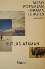 Kutluğ Ataman-Mezopotamya Dramaturj