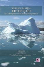 Küresel Bakışla Kutup Çağı Farklı Disiplinler Çok Yönlü Perspektifler