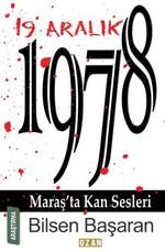 19 Aralık 1978-Maraş'ta Kan Sesleri