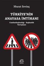 Türkiye'nin Anayasa İmtihanı