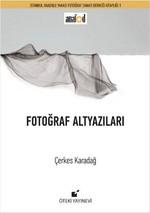 Fotoğraf Altyazıları