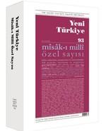 Yeni Türkiye Sayı: 93 Misak-ı Milli