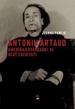 Antonin Artaud Amerikan Avangardı  ve Beat Edebiyatı