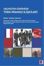 Geçmişten Günümüze Türk-Fransız İlişkileri