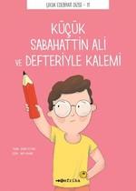 Küçük Sabahattin Ali ve Defteriyle Kalemi