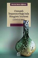 Osmanlı İmparatorluğu'nda Hoşgörü Söylemi 1545-1566