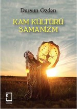 Kam Kültürü Şamanizm