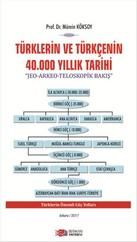 Türklerin ve Türkçenin 40.000 Yıllık Tarihi