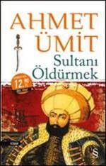 Sultanı Öldürmek-Midi Boy